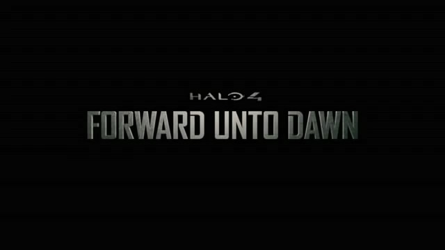 Тизер-трейлер Halo 4: Forward Unto Dawn (видео)