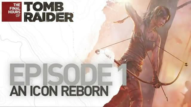 Видео-дневник Tomb Raider – Лара Крофт (видео)