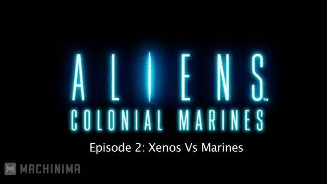 Видео-дневник Aliens: Colonial Marines – ксеноморфы против солдат (видео)