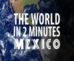 Вся Мексика за 2 минуты