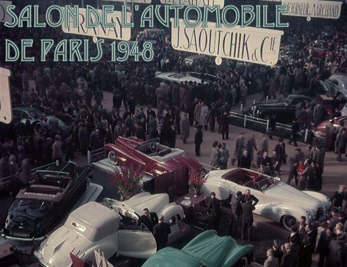 авто, история, автосалон, парижский автосалон, 1948