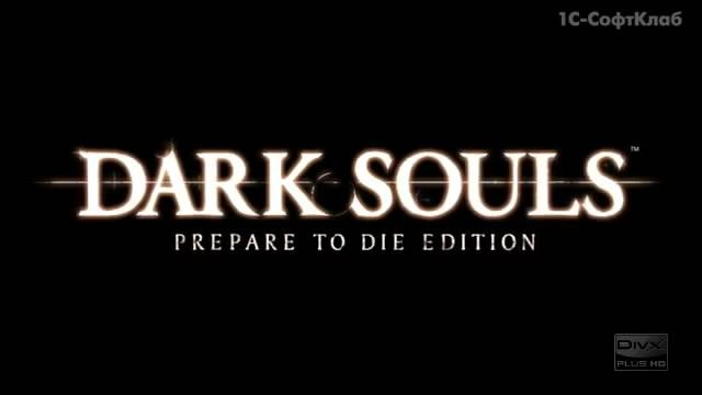 Dark Souls: Prepare to Die Edition вышла в России (видео)