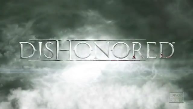 Видео-дневник Dishonored – игровой опыт (видео)