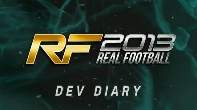 Видео-дневник разработчиков Real Football 2013 (видео)