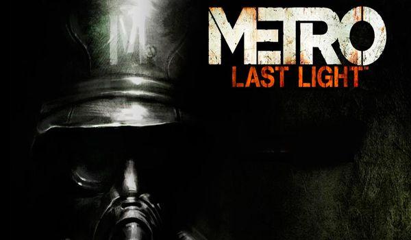 METRO: LAST LIGHT — человеческий фактор